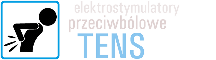 Elektrostymulatory przeciwbólowe TENS